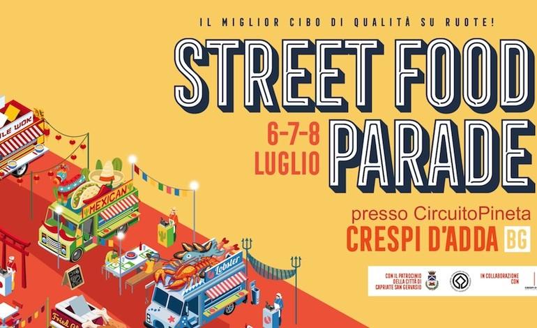 Street Food Parade a Crespi d'Adda, 6-7-8 luglio