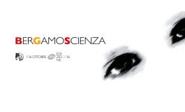 Bergamo Scienza a Crespi d'Adda